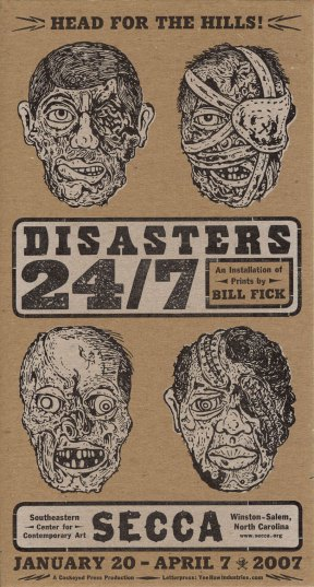 DISASTERS 24/7 card for SECCA exhibit.